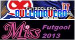 Futgoolera Bullanguera , Miss Futgool 2013 y Reina del Foro 2014